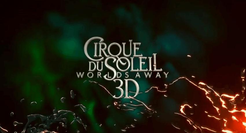 Cirque du Soleil - Worlds Away - A 3D Motion Picture Event TRAILER - 5