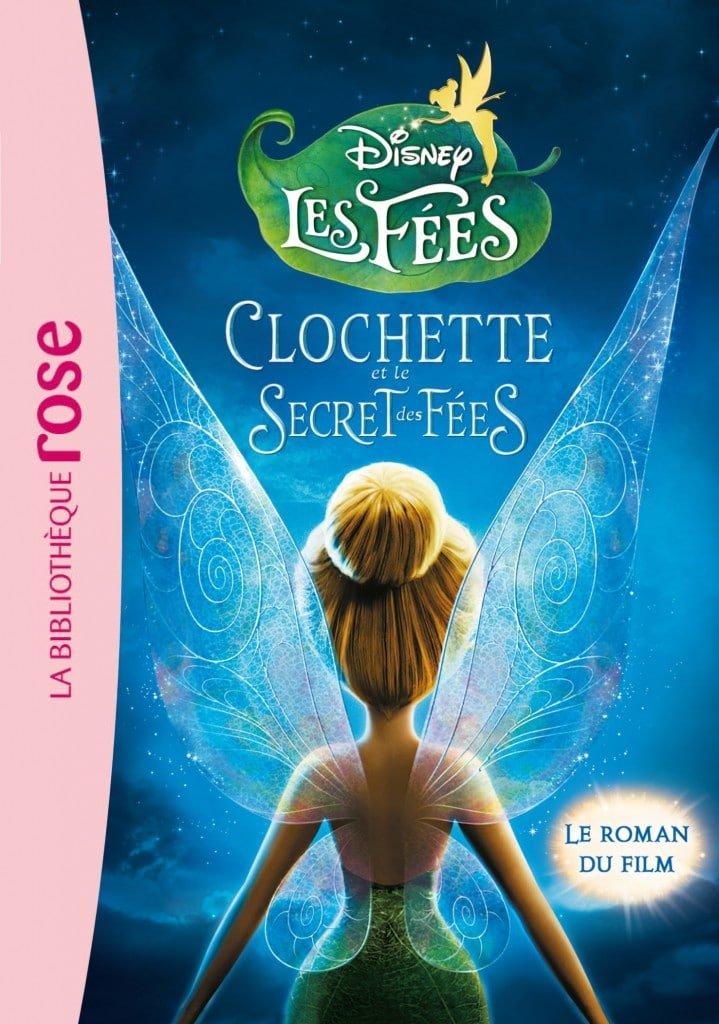 Clochette - Hachette propose l'histoire du film Clochette et le Secret des Fées